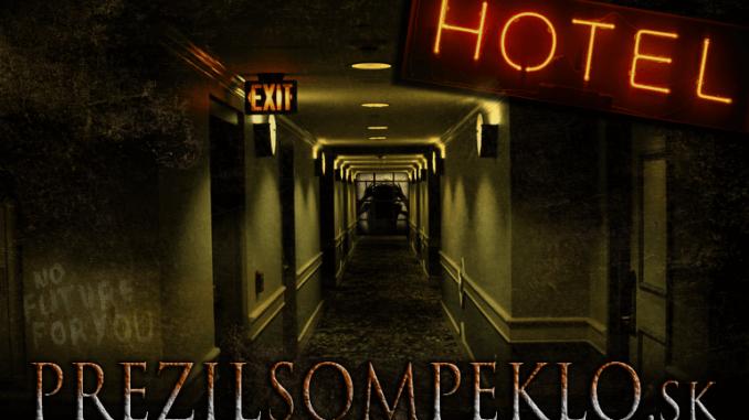 Prežil som peklo - Hotel